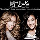 Never Never (Remix featuring Cham) thumbnail