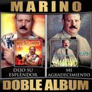 Dejo Su Esplendor / Mi Agradecimiento (Doble Album) thumbnail