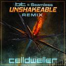 Unshakeable (BT & Seamless Remix) (Single) thumbnail