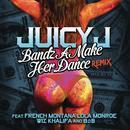 Bandz A Make Her Dance (Remix) (Single) (Explicit) thumbnail