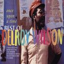 Once Upon A Time: The Best Of Delroy Wilson thumbnail