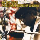 Big Easy Strut: The Essential Professor Longhair thumbnail