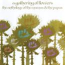 A Gathering Of Flowers: The Anthology Of The Mamas & The Papas thumbnail