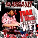Traxx 2 Make Ur' panties Wet thumbnail
