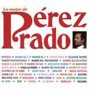 Lo Mejor De Perez Prado thumbnail