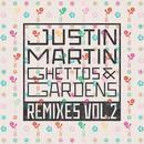 Ghettos & Gardens Remixes Vol. 2 thumbnail