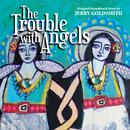 The Trouble With Angels (Original Motion Picture Soundtrack) thumbnail
