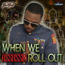 When We Roll Out (Single) thumbnail