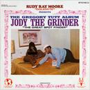 """Rudy Ray Moore """"Dolemite"""" Presents … The Gregory Tutt Album - Jody The Grinder """"The Great Spot Finder"""" thumbnail"""