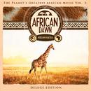 The Planet's Greatest African Music, Vol. 3: African Dawn (Deluxe Edition) thumbnail