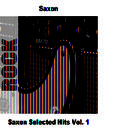 Saxon Selected Hits Vol. 1 (Live) thumbnail
