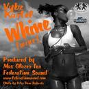 Whine (Wine) (Single) thumbnail