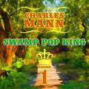 Swamp Pop King, Vol. 1 thumbnail