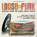 Loose The Funk - Rarities From The Jewel/Paula Vaults thumbnail