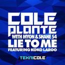 Lie To Me (With Myon & Shane 54) (Single) thumbnail