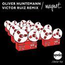 Magnet (Victor Ruiz Remix) (Single) thumbnail