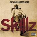 The World Needs More Skillz (Explicit) thumbnail