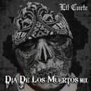 Dia De Los Muertos Mix (Explicit) thumbnail