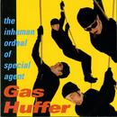 The Inhuman Ordeal Of Agent Gas Huffer thumbnail