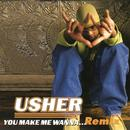 You Make Me Wanna... (Remix) (Single) thumbnail