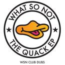 The Quack (WSN Club Dubs) (Single) thumbnail