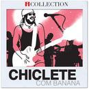 iCollection: Chiclete com Banana thumbnail