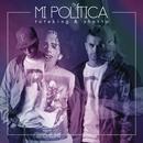 Mi Política (Single) thumbnail