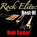 Rock Elite: Best Of Bob Seger thumbnail