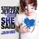 She Said (The KillaBits Dubstep Remix) thumbnail