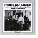 Fiddlin' Doc Roberts Vol. 1 1925 - 1928 thumbnail