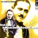 Bix Beiderbecke 20 Classic Tracks thumbnail