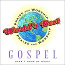 World's Best Praise & Worship: Gospel thumbnail