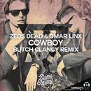 Cowboy (Butch Clancy Remix) (Single) thumbnail