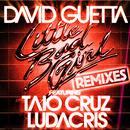 Little Bad Girl (feat. Taio Cruz & Ludacris) [Remixes] thumbnail