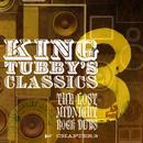 King Tubby's Classics: The Lost Midnight Rock Dubs Chapter 3 thumbnail
