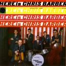 Here Is Chris Barber thumbnail