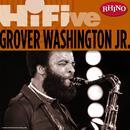 Rhino Hi-Five: Grover Washington Jr. thumbnail