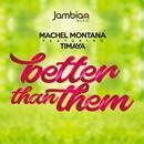 Better Than Them (Single) thumbnail