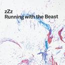 Running With The Beast thumbnail