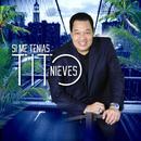 Si Me Tenias (Single) thumbnail