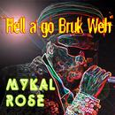 Hell A Go Bruk Weh (Single) thumbnail