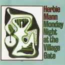 Monday Night At The Village Gate thumbnail