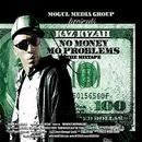 No Money Mo' Problems thumbnail
