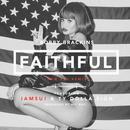 Faithful (Remix) [Feat. Iamsu! & Ty Dolla $ign] - Single thumbnail
