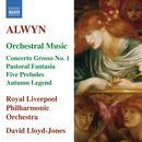 Alwyn: Concerto Grosso No. 1 / Pastoral Fantasia / 5 Preludes / Autumn Legend thumbnail