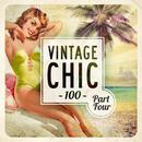 Vintage Chic 100 Part Four thumbnail