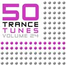50 Trance Tunes, Vol. 24 thumbnail