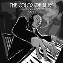 The Color Of Blues, Vol. 2 (A Variety Of Blues Pleasure) thumbnail