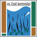 In The Garden: The White Whale Story thumbnail