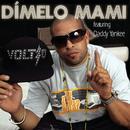 Dímelo Mami (Single) thumbnail